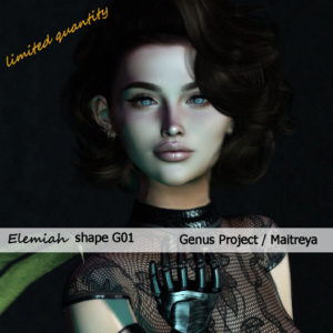 Elemiah - shape G01 Genus Project-Maitreya